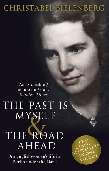 Download The Past is Myself   The Road Ahead Omnibus Book