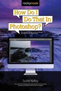 How Do I Do That In Photoshop  Book