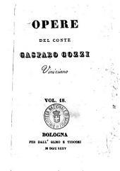Opere del conte Gasparo Gozzi viniziano: Vol. 18, Volume 18