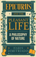 Epicurus and the Pleasant Life PDF
