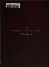 The Young Woman's Journal: Volume 16
