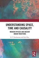 Understanding Space  Time and Causality PDF