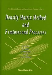 Density Matrix Method and Femtosecond Processes