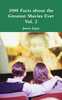 1000 Facts about the Greatest Movies Ever Vol  2 PDF