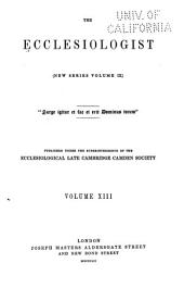 The Ecclesiologist: Volume 13