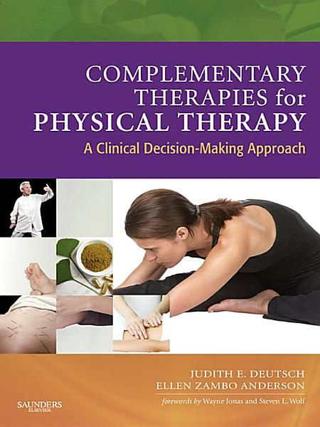 Complementary Therapies for Physical Therapy   E Book PDF
