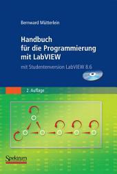 Handbuch für die Programmierung mit LabVIEW: mit Studentenversion LabVIEW 2009