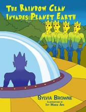 The Rainbow Clan Invades Planet Earth