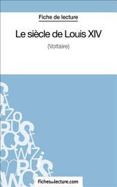 Le siècle de Louis XIV: Analyse complète de l'œuvre