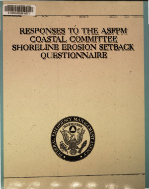 Responses to the ASFPM Coastal Committee Shoreline Erosion Setback Questionnaire