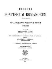 Regesta pontificum romanorum: Ab a. MCXLIII ad a. MCXCVIII