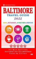 Baltimore Travel Guide 2022