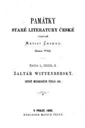 Z̄altaŕ Wittenberský: K tisku pr̀ipravil a výklady slovnikem opatr̀il dr. Jan Gebauer