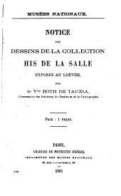 Notice des dessins de la collection His de la Salle exposés au Louvre: par le Vte Both de Tauzia ...