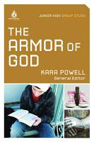 The Armor of God  Junior High Group Study PDF