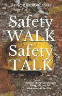 Safety Walk Safety Talk