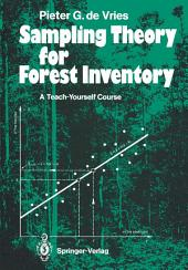 Sampling Theory for Forest Inventory: A Teach-Yourself Course