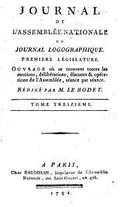 Journal de l'Assemblée nationale, ou Journal logographique: Première legislature, Volume13