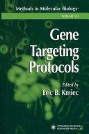Gene Targeting Protocols