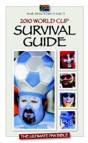 2010 World Cup Survival Guide