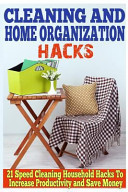 Cleaning and Home Organization Hacks PDF