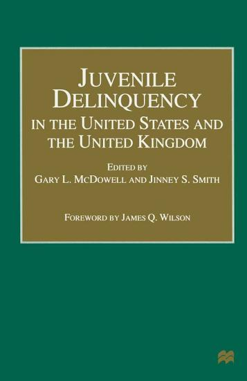 Juvenile Delinquency in the United States and the United Kingdom PDF