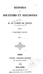 Mémoires ou souvenirs et anecodotes: Volume1