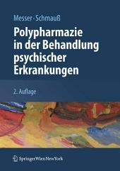 Polypharmazie in der Behandlung psychischer Erkrankungen: Ausgabe 2