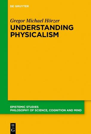 Understanding Physicalism PDF