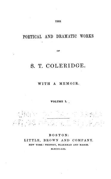 Download The Poetical and Dramatic Works of S  T  Coleridge Book