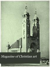 Magazine of Christian Art: Volume 4