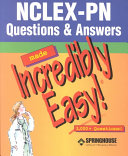 Nclex Pn Questions Answers Made Incredibly Easy Book PDF