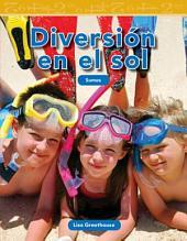 Diversión en el sol (Fun in the Sun)