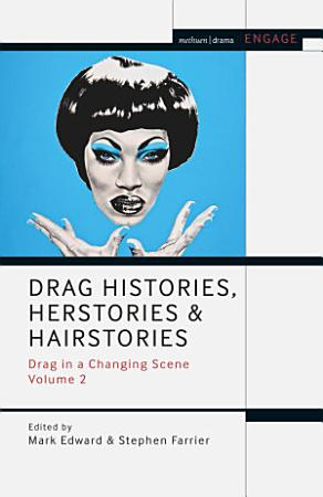 Drag Histories  Herstories and Hairstories PDF