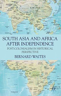 South Asia and Africa After Independence PDF