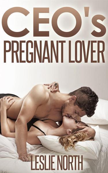 CEO's Pregnant Lover