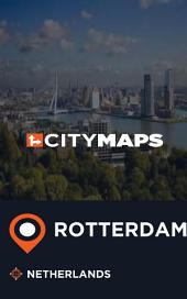 City Maps Rotterdam Netherlands
