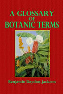 A Glossary of Botanic Terms