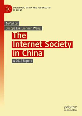 The Internet Society in China