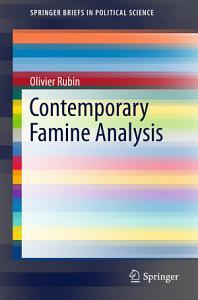 Contemporary Famine Analysis