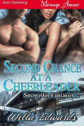 Second Chance at a Cheerleader [Snowedin Fantasies 2]