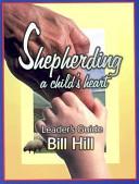 Shepherding a Child s Heart Book