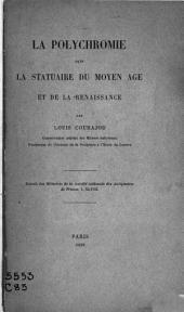La polychromie dans la statuaire du Moyen âge et de la Renaissance