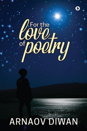 For the Love of Poetry PDF