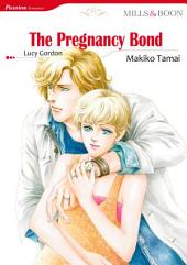 The Pregnancy Bond: Mills & Boon Comics