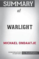 Summary of Warlight by Michael Ondaatje  Conversation Starters