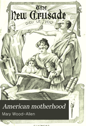 American Motherhood: Volumes 9-11