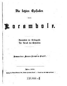 Die letzten Episoden von Rocambole  Rocanbole im Gef  ngnisse  Der Strick des Gehenkten  Roman des  Neuen Fremden Blatt  PDF