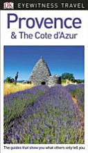Eyewitness Travel Guide   Provence and the Cote D Azur PDF