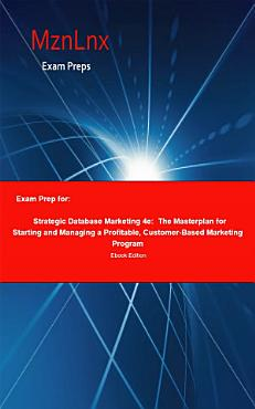 Exam Prep for  Strategic Database Marketing 4e  The     PDF